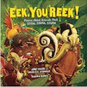 Cover of Eek You Reek by Jane Yolen and Heidi Stemple